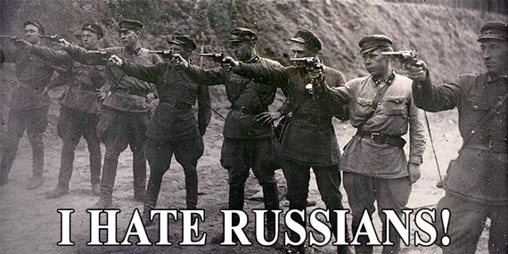 I HATE RUSSIANS!